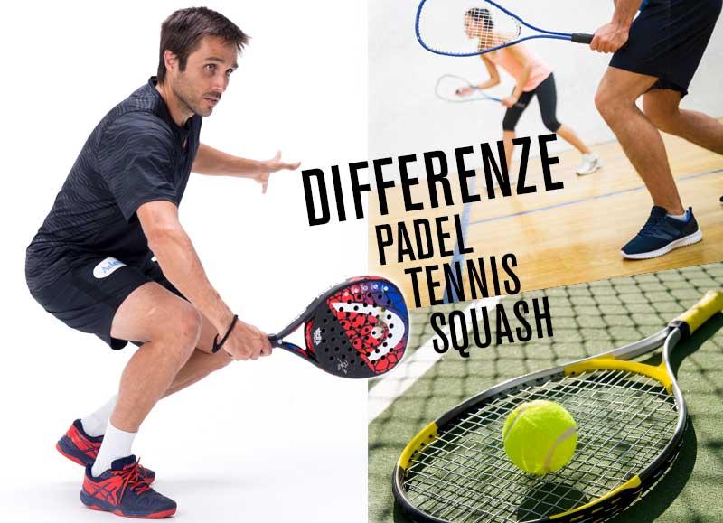 Differenze tra padel, tennis e squash